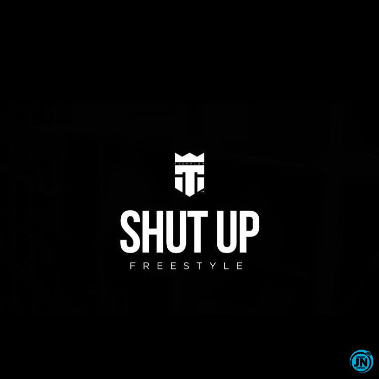 TeePhlow - Shut Up (BlaqBonez Cover)